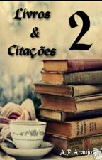 Livros&Citações 2 by annapaulla44