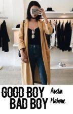 Good Boy,Bad Boy? -Austin Mahone- by yagirllkaylaa