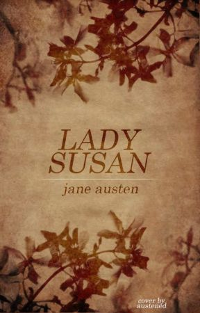 LADY SUSAN (Completed) by JaneAusten