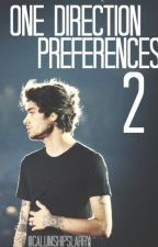 One Direction Preferences 2 by calumshipslarry