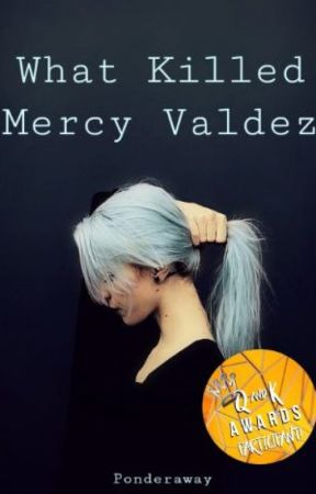 What Killed Mercy Valdez by Ponderaway