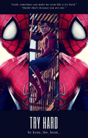 Try Hard// Peter Parker by kyna_the_bean
