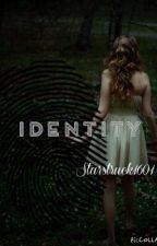 Identity by starstruck1601