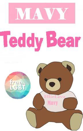 MAVY - Teddy bear by EllieLava