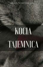 Kocia Tajemnica by Huncwotka-Lily