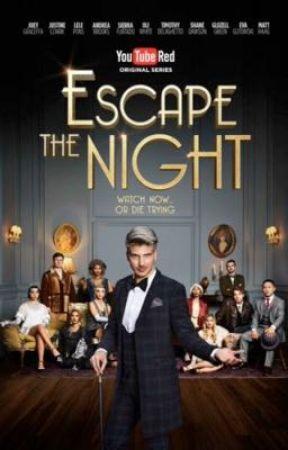 Escape The Night Rp by HamilTrashCan
