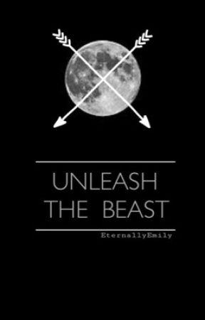 Unleash the Beast by EternallyEmily