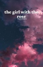 The Girl With the Rose by heartfullofharry