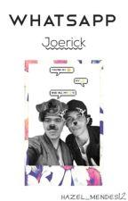 WhatsApp | Joerick by hazel_mendes12