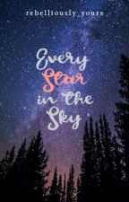 Every Star In The Sky | An EAH Dexven Fanfiction by Rebelliously_Yours