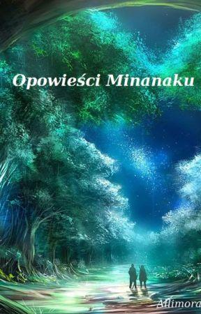Attack on Titan - Opowieści Minanaku [WOLNO PISANE] by Allimora