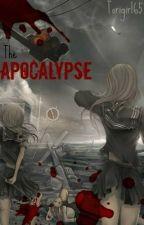 The Apocalypse by Tori_Crosson