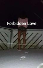 Forbidden Love by AylinAlaska