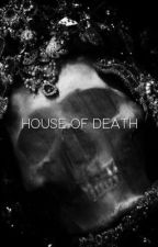 House of Death by silksoft