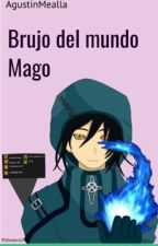 Brujo del mundo Mago by holakease12343