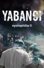 YABANCI by waldeimsankeit