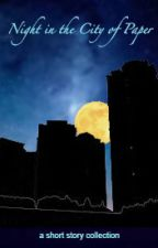 Night in the City of Paper by EmAmbiguity