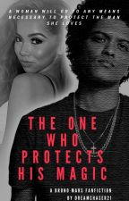 .:*The One Who Protects His Magic*:. || A Bruno Mars Fanfiction by dreamchaser21