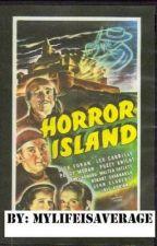Horror Island by mylifeisaverage