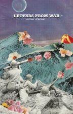Letters from war by enfantseul