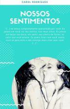 Nossos sentimentos (Romance Lésbico) by CarolRosa86