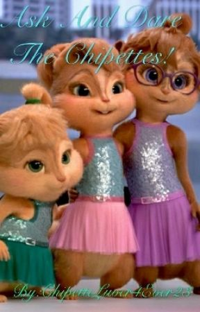 Ask And Dare The Chipettes! by ChipetteLuver4Ever23
