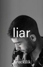 Liar / Zayn Malik by Bruckilik