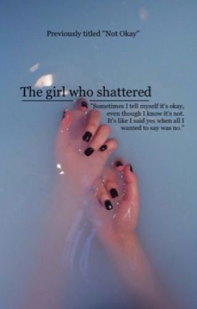 The girl who shattered | ON HOLD by TheLuniToons