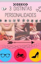 3 DISTINTAS PERSONALIDADES by LBD1DJB