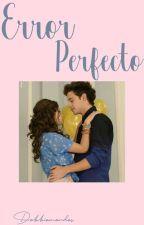 Error perfecto by Debbievillalpando