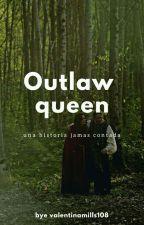 outlawqueen:una historia jamas contada by valentinamills108