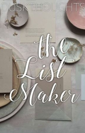 The List Maker by duskthoughts