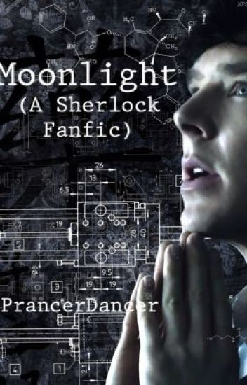 Moonlight (BBC Sherlock fanfic)