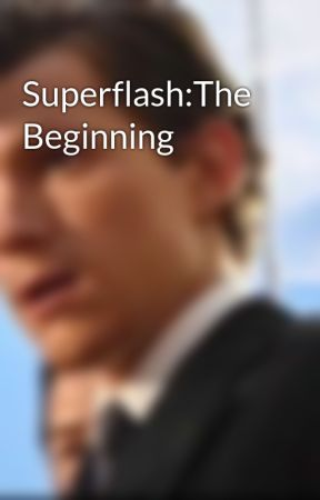 Superflash:The Beginning by A_superflash_E7