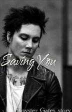 Saving YOU (Synyster Gates lovestory) by alcohollovesyou