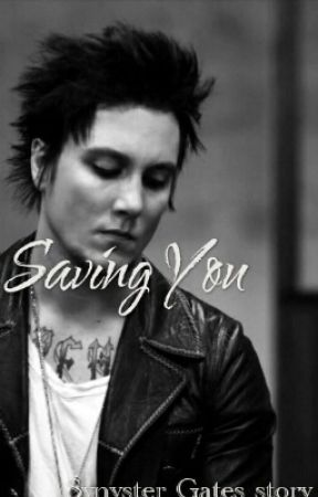 Saving YOU (Synyster Gates lovestory) by I-LOVE-ROCK-N-ROLL