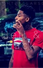 Hell And Back (NBA Youngboy)- COMPLETED by eightballarson