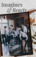 BTS • Reacts & Imagines • 반응 by JuliaPjm
