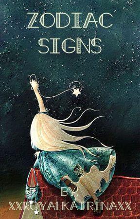 ✔Zodiac Signs ✔ by xXRoyalKatrinaXx