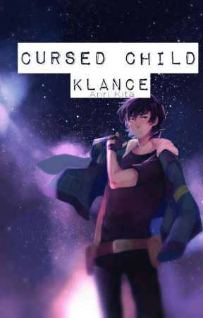 Cursed Child [Klance/Laith] by TheWitch_NextDoor