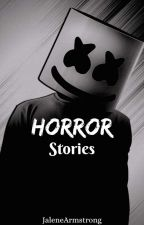 HORROR STORIES! by Star_Awesome