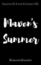 Maven's Summer[COMPLETED] by RomanticEscapist