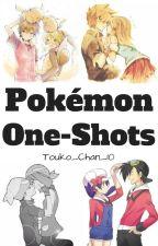 One-shots Pokémon by Touko_Chan_10