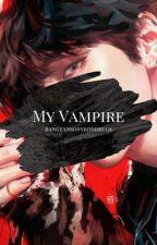 My Vampire (BTS KIM TAEHYUNG FANFIC) by bangtansonyeondrugs