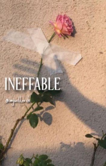 ineffable ~ alex ernst