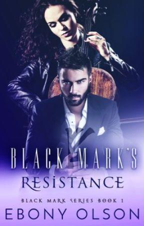 The Black Mark's Resistance (Book 1: The Black Mark Series) - [Sample] by EbonyOlson