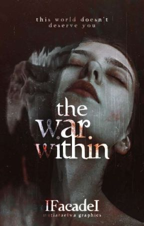 The War Within | coming early fall by IFacadeI