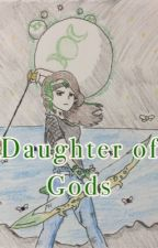 Daughter of Gods by Nerdywolf2003