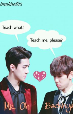 Teach Me, Please? {SeBaek} by SeBaekhet42