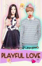 [EXO fanfic] Playful Love [COMPLETED] by kkamjonggg